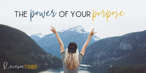 The Power of Your Purpose - July