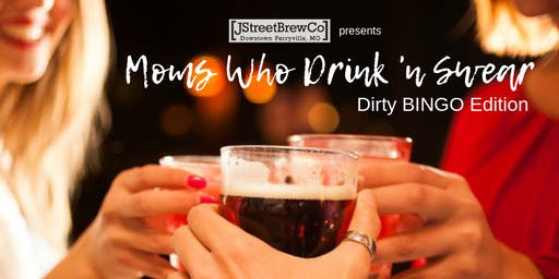 Moms Who Drink 'N Swear: Dirty BINGO Edition