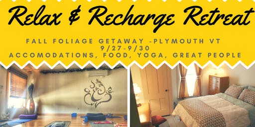 Relax & Recharge Fall Yoga Retreat in Vermont