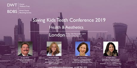 Saving Kids Teeth Conference 2019 - Health and  Aesthetics tickets