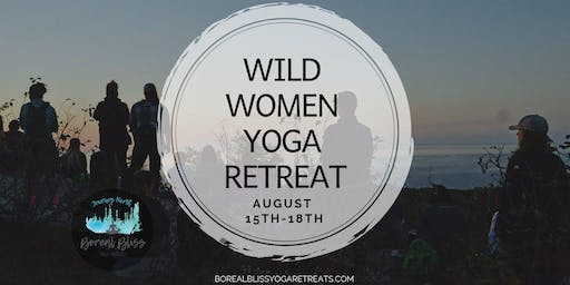 Wild Women - Boreal Bliss Yoga Retreat 2019