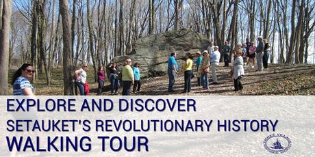 Explore and Discover Setauket's Revolutionary History Walking Tour tickets