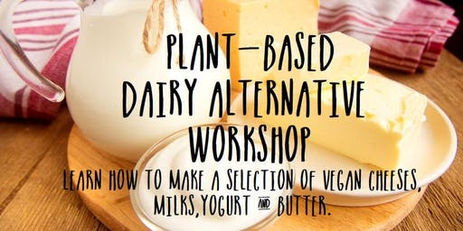 Plant-based Dairy Workshop
