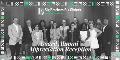 Big Brothers Big Sisters: Board Alumni Appreciation Reception tickets