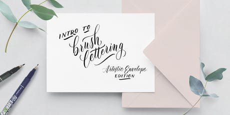 """Intro to Brush Lettering: Special """"Artistic Envelope"""" Edition tickets"""