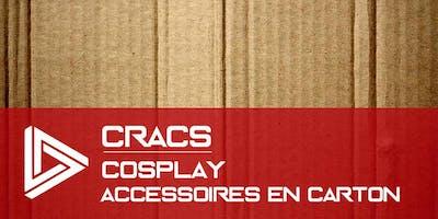 CRACS - création des accessoires cosplay en carton