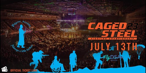 Caged Steel 23 - Pilgrim Bandits Ticket Link