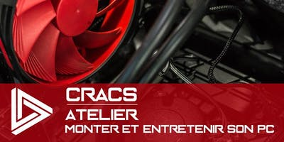 CRACS - monter et entretenir son pc