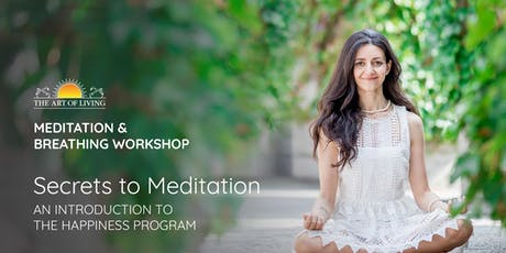 Secrets to Meditation at Evergreen Village Square Library  - An Introduction to The Happiness Program tickets