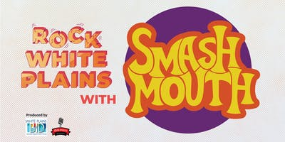 Rock White Plains with Smash Mouth