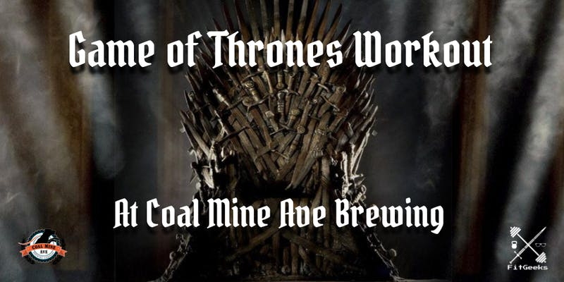 game of thrones workout at coal mine ave brewing denver co