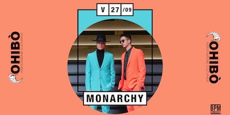 Monarchy in concerto all'Ohibò biglietti