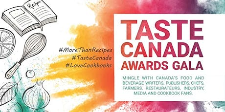 2019 Taste Canada Awards Gala tickets