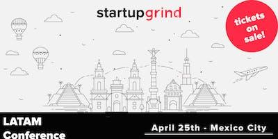 Startup Grind Latam Entrepreneurship Conference 2019
