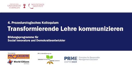 4. Prozedurologisches Kolloquium: Transformierende Lehre kommunizieren Tickets