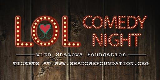 LOL Comedy Night with Shadows Foundation - November