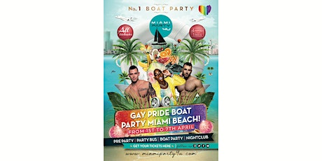 THE BEST PARTY BOAT IN MIAMI GAY PRIDE 2019 tickets