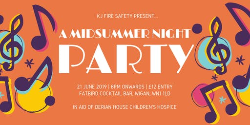 KJ Fire Safety Midsummer Party in Aid of Derian House