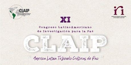 XI Congreso del Consejo Latinoamericano de Investigación para la Paz (CLAIP) ingressos