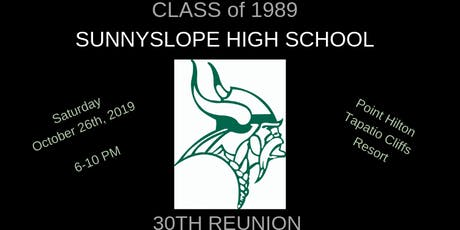 Sunnyslope High School Class of 1989 - 30th Reunion tickets