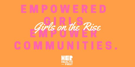 Girls on the Rise 6th Annual Leadership Conference tickets
