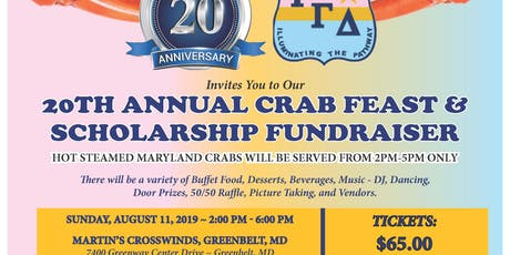 Tau Gamma Delta Sorority, Inc., Xi Chapter, Wash., DC - 20th Annual Crab Feast/Scholarship Fundraiser tickets