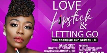 Love, Lipstisck, Letting Go Tour   Sacramento 6.16