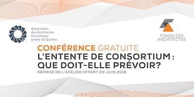 Dîner-conférence à Longueuil  L'entente de consortium : que doit-elle prévoir ?