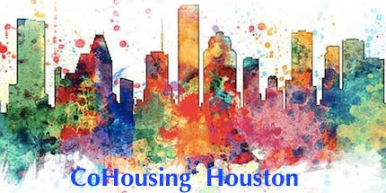 CoHousing Houston Monthly Meeting