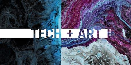 Tech+Art | Creative Technologists, Makers & Artists Meetup tickets