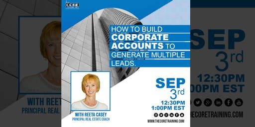 How to Build Corporate Accounts to generate multiple Leads