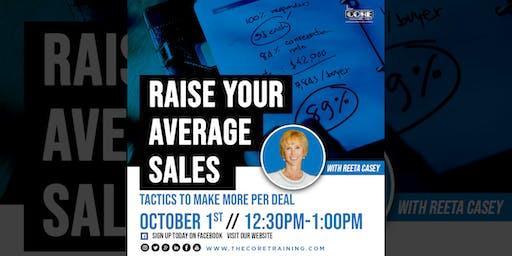 Raise Your Average Sales Price – Tactics to make more per deal
