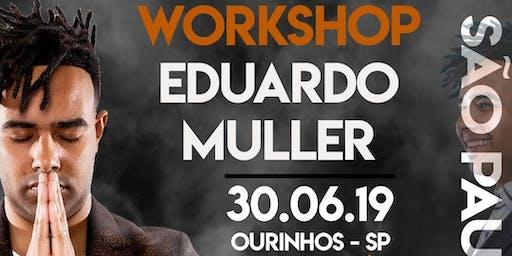 WORKSHOP EDUARDO MULLER EM OURINHOS SP