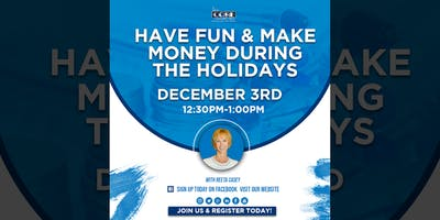 Have Fun & Make Money During the Holidays