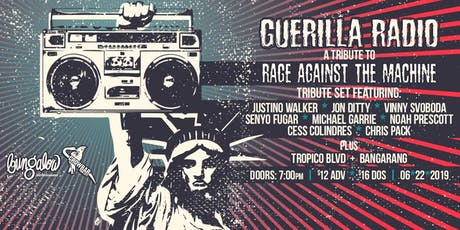 Guerilla Radio: A Tribute to Rage Against the Machine tickets