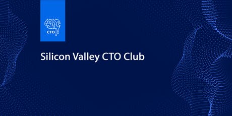 SV CTO Club Offsite July 2019 tickets