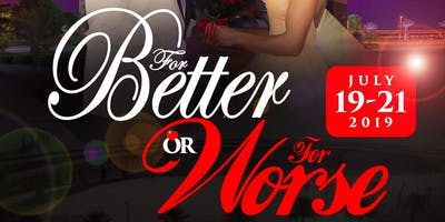 """For Better or For Worse"" Marriage Retreat  2019"