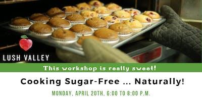 Sugar-Free ... Naturally!