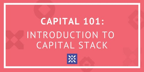 Capital 101: Introduction to Capital Stack tickets