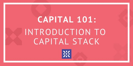 Capital 101: Introduction to Capital Stack