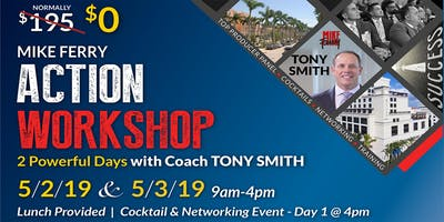 Mike Ferry Action Workshop with Tony Smith - May 2nd & 3rd 2019 - 9am-4pm