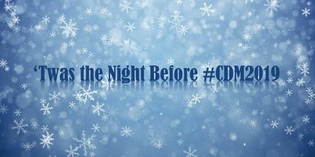 'Twas the Night Before #CDM2019 tickets