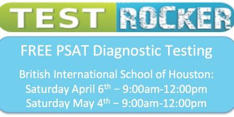 Free Diagnostic PSAT Testing: British International of Houston tickets