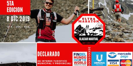 5TA Ultra Maratón Glaciar Martial 2019 entradas