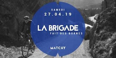 Matchy - Le Brigade est de sortie - 27.04