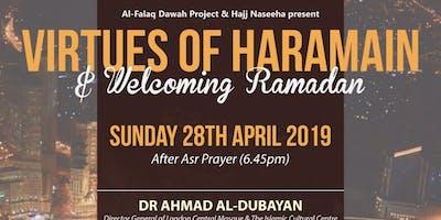 Virtues Of Haramain & Welcoming Ramadan