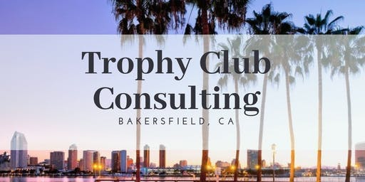 Trophy Club Consulting California Class