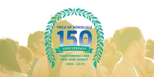 Nuuanu YMCAs 150th Birthday Celebration