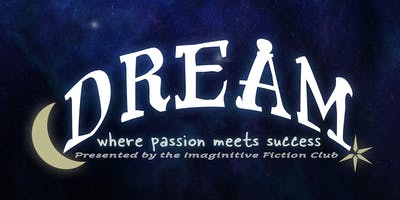 DREAM 2020: where passion meets success