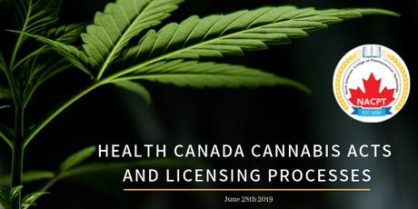CANNABIS TRAINING - Health Canada Current Cannabis Acts and Licensing Processes tickets